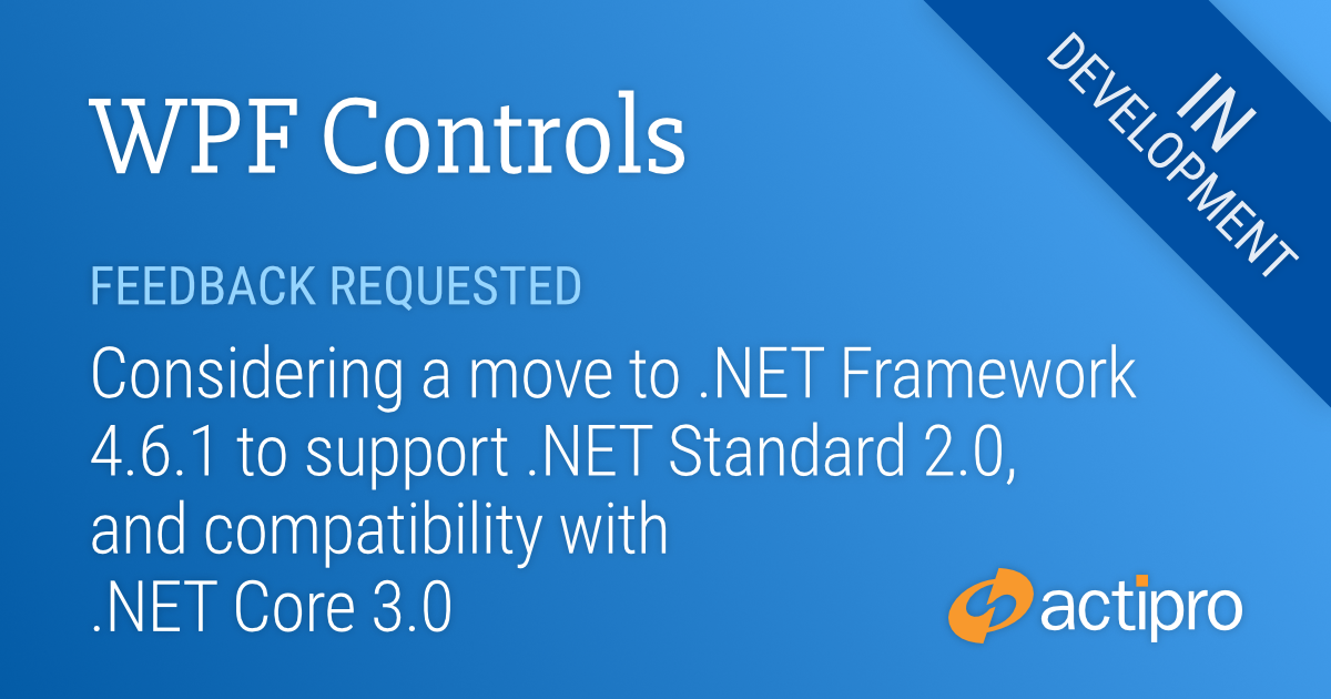 Moving WPF Controls to  NET Framework 4 6 1 and  NET Core